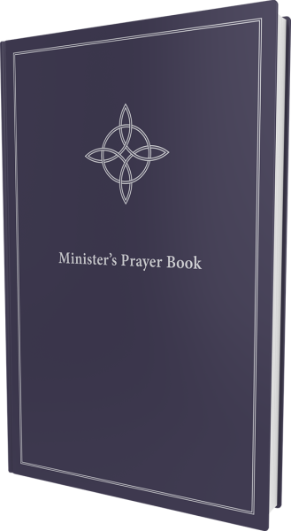 Minister's Prayer Book: An Order of Prayers and Readings, Revised Edition