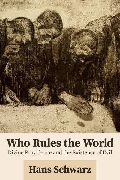 Who Rules the World: Divine Providence and the Existence of Evil