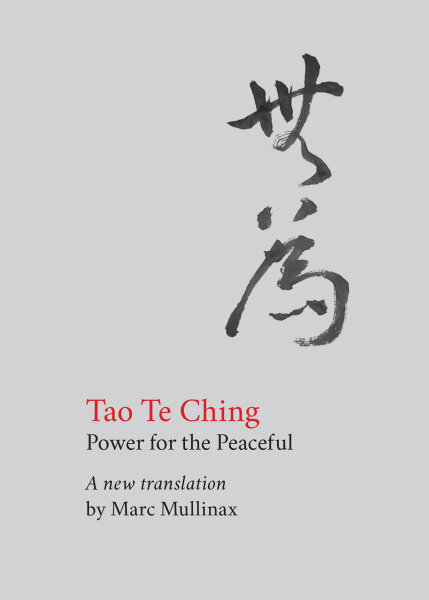 Tao te Ching: Power for the Peaceful